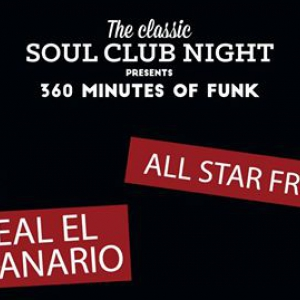 CLASSIC SOUL CLUB NIGHT: REAL EL CANARIO & ALL STA